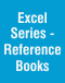Excel Series - Reference Books