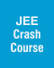 JEE Crash Course