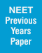 NEET Previous Years Paper